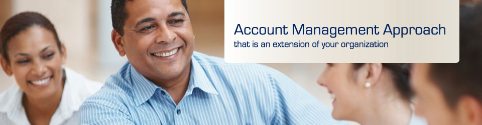 TCS United has a customer service account management approach that is an extension of your organization.